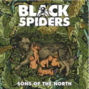 BLACK SPIDERS - Sons Of The North 2011