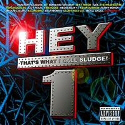 HEY THAT'S WHAT I CALL SLUDGE! - METAL SLUDGE CD