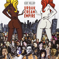Seddy Mellory - Urban Cream Empire (2016)