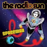 THE RADIO SUN : Spaceman