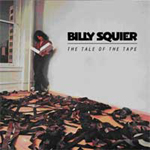 BILLY SQUIER - Tale Of The Tape reissue