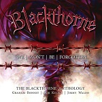 BLACKTHORNE - We Won't Be Forgotten: The Blackthorne Anthology, 3CD Remastered Boxset Edition (2019)