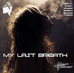 THE DARREN PHILLIPS PROJECT : My Last Breath (2018)