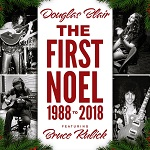 DOUGLAS BLAIR featuring Bruce Kulick - The First Noel 1988 to 2018 (2018)