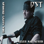 DST / Don Saint-Thomas - Never Say Never 2012