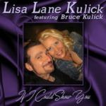 Lisa Lane Kulick and Bruce Kulick : If I could Show You 2017