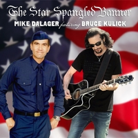 MIKE DALAGER - Star Spangled Banner (feat. Bruce Kulick)