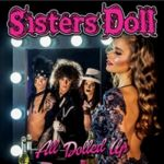 SISTERS DOLL - All Dolled Up (2017)