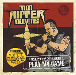 TIM RIPPER OWENS - Play My Game