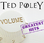 TED POLEY - GREATEST HITS VOLUME 2 (2014)
