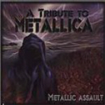 BUY > Metallic Assault - A Tribute To Metallica