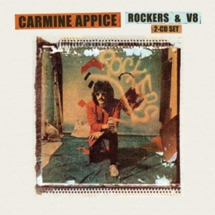 CARMINE APPICE :Rockers & V8 [2 CD] Original recording remastered