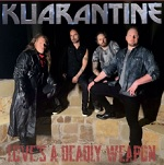 KUARANTINE - Loves A Deadly Weapon (2021)