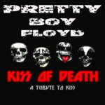 PRETTY BOY FLOYD - KISS Of Death