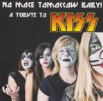 No More Tomorrow Baby ! - A Tribute To KISS   (2010)