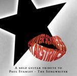 Oliver Schneiß Starstruck, A Solo Guitar Tribute To Paul Stanley - The Songwriter